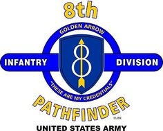 "8th Infantry Division "" Pathfinder*Golden Arrow"" United States Army Shirt.  WORLD WAR II  Mediterranean & European Campaigns: Normandy* Northern France* Rhineland* Central Europe.  (August 1945 Location; Fort Leonard Wood, Missouri)  (Killed In Action: 2,532)  (Wounded In Action: 10,057)  (Died Of Wounds: 288)"