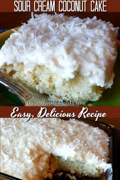 If you like coconut you will love this cake easy and delicious recipes cake coconut sourcream easy 17 coconut dessert recipes that will have you craving coconut! simple and easy recipes from cake to cookies to coconut cream pie! Kokos Desserts, Coconut Desserts, Coconut Recipes, Köstliche Desserts, Delicious Desserts, Yummy Food, Healthy Recipes, Sour Cream Desserts, Cake Recipe With Sour Cream