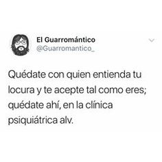 Funny Spanish Memes, Spanish Quotes, I Feel Stupid, Funny Phrases, Deep Words, Love Messages, Really Funny, Best Memes, True Quotes