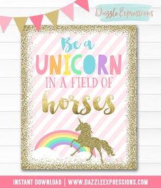 DIY Printable Pink and Gold Glitter Unicorn Wall Art Quote | Instant Download Sign and Party Decor | Matching Unicorn Birthday Invitation | Be a Unicorn in a Field of Horses | Girls 1st Birthday Idea