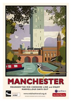 Mid Cheshire Line - Manchester Poster - Crewe Heritage Centre Manchester Travel, Manchester Art, Manchester Street, Posters Uk, Railway Posters, Retro Posters, Movie Posters, Places To Travel, Places To Visit