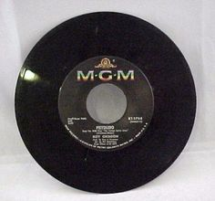 """MGM """"Roy Orbison"""" Pistolero Cry Softly Lonely One 45 RPM Record K13764"""