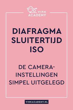 Fotografie instellingen camera: diafragma, sluitertijd, iso, witbalans. Leer deze fotografietermen goed kennen, want je hebt ze nodig om een scherpe, goedbelichte foto te maken. #camerainstellingen #diafragma #sluitertijd