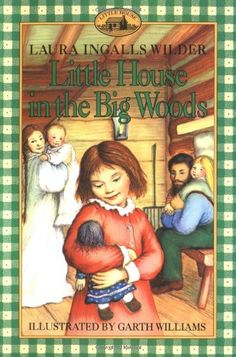 Little House Big Woods by Laura I Wilder http://www.amazon.ca/dp/0064400018/ref=cm_sw_r_pi_dp_QIO4tb0E7TCVW