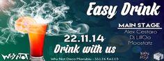 Easy drink . WHYNOT DISCO Moostatz 22/11/2014