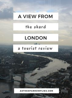 A View From The Shard London. UK Tourist Attraction Review.