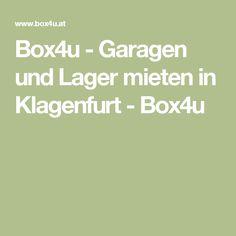 Box4u - Garagen und Lager mieten in Klagenfurt - Box4u Klagenfurt, Garages