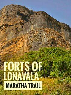 Forts of Lonavala, Maratha trail of Lonavala, Places to see in Lonavala in monsoons
