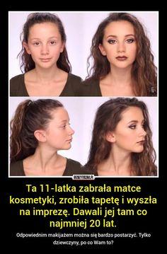 Oto jak odpowiednim makijażem i fryzurą można sobie dodać ładnych kilka lat – Polish To English, Funny Mems, Funny Stories, Wtf Funny, Funny Photos, Cool Pictures, Haha, Hair Beauty, Humor