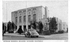 Hayward, CA  Veteran's Memorial. 1932