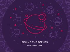 Behind the Scenes of Icon Utopia