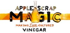 DIY from Kate Payne: Make your own live cultured vinegar