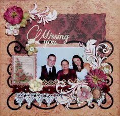 Missing You - Scrapbook.com  --  (from PamelaScraps Gallery) onto Wendy Schultz onto Scrapbook Art.