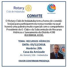 Rotary Club de Indaiatuba Cocaes: Rotary Indaiatuba e a Palestra sobre Recursos Hídr... Rotary Club, Ticket Invitation, Water Resources