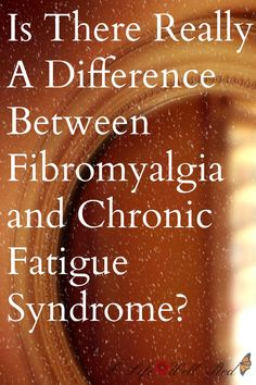 I have been diagnosed with both, and it is often hard to tell what the difference is between the two. This article lays out both the similarities and differences between the two conditions, as well as links to articles on possible causes. *Save Now For Later