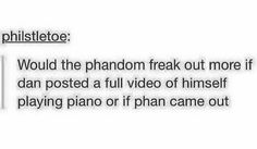 Imagine if they were both released at the same time. What would the phandom even do?