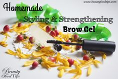 HOMEMADE REMEDY fragile, wild, unruly eyebrows which will help you tame, nourish & strengthen your brows
