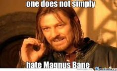 Magnus Bane is perfect