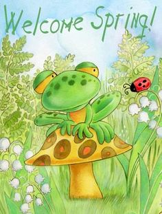 Spring - Welcome Spring Funny Frogs, Cute Frogs, Frog Nursery, Fat Mermaid, Frog Illustration, Frog Pictures, Frog Art, Mushroom Art, Pictures To Paint