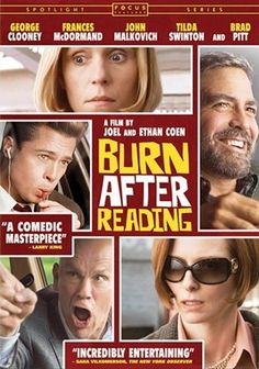 """""""Burn After Reading"""" is a 2008 black comedy film written, produced, edited and directed by Joel and Ethan Coen."""