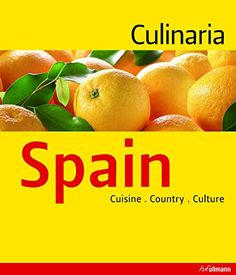 Culinaria Spain: Country, Cuisine, Culture by Marion Trutter
