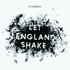 """2011 Mercury Prize winner: """"Let England Shake"""" by PJ Harvey - listen with YouTube, Spotify, Apple Music & more at LetsLoop.com"""