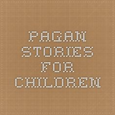 pagan stories for children