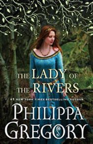 The Lady of the Rivers (The Cousins War, #3)