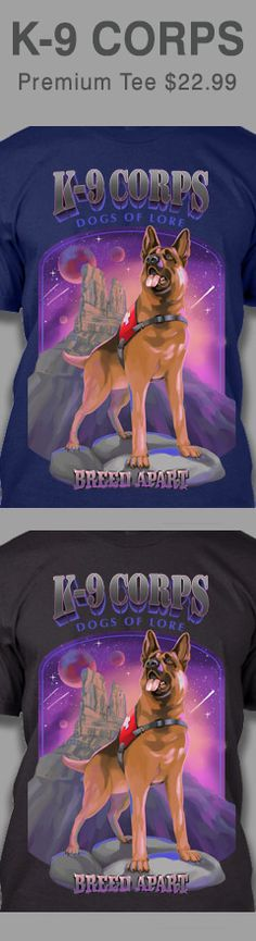 K-9 CORPS DOGS OF LORE A rescue dog stands ready for action in an otherwordly scene. This champion German Shepherd is proudly wearing it's uniform, surveying a dreamlike, surreal landscape and star splattered purple sky. He's a breed apart, eagerly anticipating a chance to search and help guide lost hikers to safety. Buy this shirt for your next outdoors adventure.