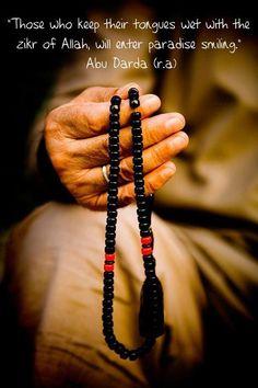 "Assalamualaikum Warahmatullahi Wabarakatuh   ""JUMMA MUBARAK""   ""Those who keep their tongues wet with the Zikr of Allah, will enter paradise smiling Abu Darda (R.A)"