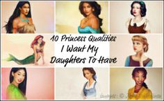 I'll admit, I was skeptical but this is very cool.10 Princess Qualities I Want My Daughters to Have