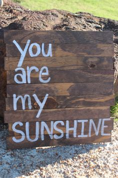 You Are My Sunshine Sign on Reclaimed Wood