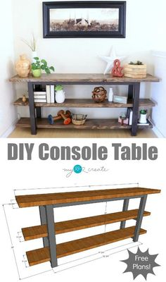 How to build your own DIY Console Table free plans plus picture tutorial, MyLove… - DIY Furniture Plans Furniture Plans, Home Diy, Furniture Diy, Furniture Projects, Diy Furniture Plans, Furniture, Home Furniture, Home Decor, Diy Console Table