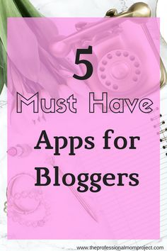 Check out my 5 must have apps for bloggers to help grow your blog