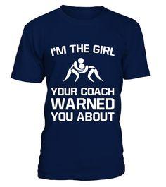 Girl Your Coach Warned You  #gift #idea #shirt #image #funny #paris #love #peace #family #beautifulshirt
