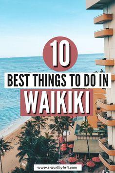 10 Best Things to Do in Waikiki - Honolulu, Hawaii | Travel by Brit
