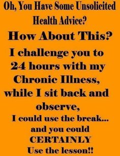 Chronic Pain...~~++~~⚡️ Could NOT have been said better! I'm usually amazed by some of the reactions you get when talking about Chronic Illness/Pain ... RA.. Fibromyalgia.... People in general are very ignorant about the subject... Sad, so sad.....➰✨