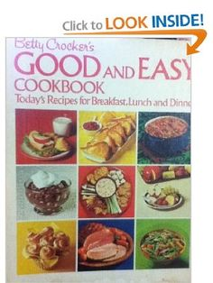 Betty Crockers Good and Easy Cookbook: betty crocker: Amazon.com: Books