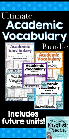 All of my Academic Vocabulary Units are now included in one big bundle to save you money! Includes more than 100 words, quizzes, and classroom activities. Ideal for middle school English and high school English.