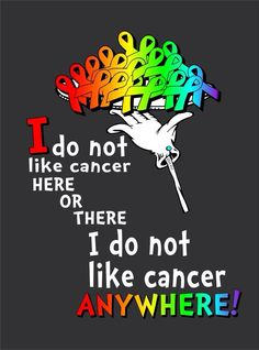 Mu precious Daughter died from breast cancer. My wonderful Mother died of brain cancer. Cancer takes so many people from us.