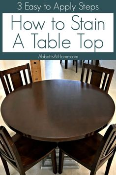 Easy to Do DIY Steps and Video - How to Stain a Table Top with a dark wood stain finish. Uses 3 easy to apply products for this professional looking finish.