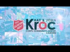 The Salvation Army - The Ray and Joan Kroc Corps Community Center, Camden NJ