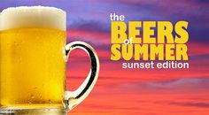 """As summer 2013 winds down, we get some great seasonal selections from experts at Great Lakes Brewing Company and Blue Hills Brewery for """"The Beers of Summer: Sunset Edition. Blue Hill, Summer Sunset, Brewing Company, Great Lakes, Craft Beer, Brewery, Home Brewing"""