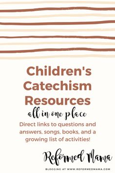 Children's Catechism Resources - questions and answers, activities, songs, and books