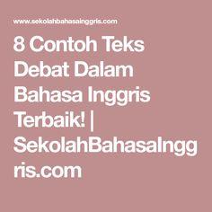 8 Contoh Teks Debat Dalam Bahasa Inggris Terbaik!   SekolahBahasaInggris.com