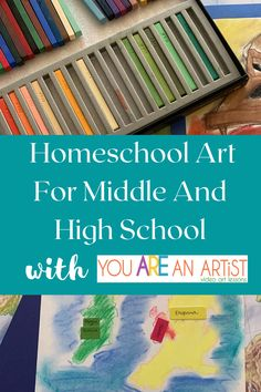 Homeschool Art for Middle and High School With You ARE An Artist