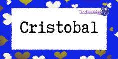Conoce el significado del nombre Cristobal #NombresDeBebes #NombresParaBebes - http://www.tumaternidad.com/nombres-de-nino/cristobal/
