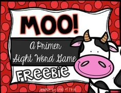 Moo! A Primer Dolch Sight Word Game FREEBIE