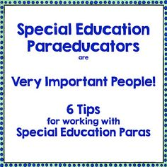Read~Write~Create : Special Education Paraeducators are Very Important People!