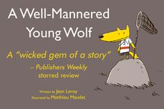 Win a hilarious new book from @EBYRbooks! A WELL-MANNERED YOUNG WOLF What? enter and win this one.